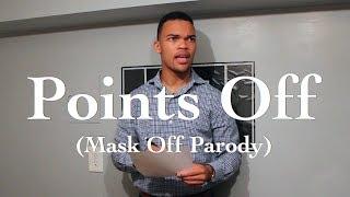 Video Points Off (Mask Off Parody) MP3, 3GP, MP4, WEBM, AVI, FLV Juni 2018