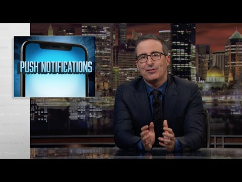 John Oliver on push notifications : Video 2020 :     Chortle : The UK Comedy Guide