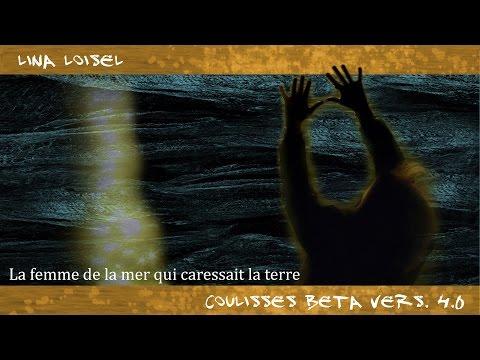 Thumbnail COULISSES BETA vers. 4.0 épisode 02 Lina Loisel