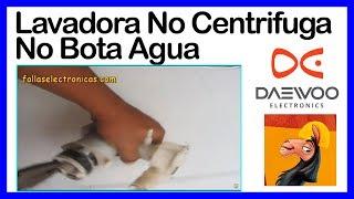 7. Lavadora Daewoo No Centrifuga, No Bota Agua