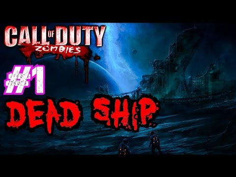 ship - Call of Duty: World at War ▻store.steampowered.com/app/10090/ Join the NGT Zombie Horde! ▻ http://bit.ly/JoinNGTZombies Call of Duty Custom Zombies: DEAD SHIP Part 1· You DON'T Want...