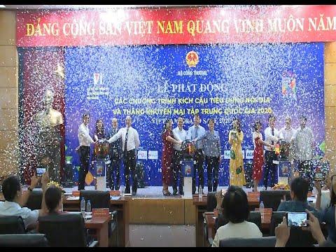 """Khởi động """"Tháng khuyến mại tập trung quốc gia 2020 – Vietnam Grand Sale 2020"""""""