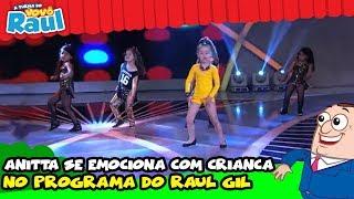 Video Anitta se emociona com criança no programa do Raul Gil MP3, 3GP, MP4, WEBM, AVI, FLV Februari 2019