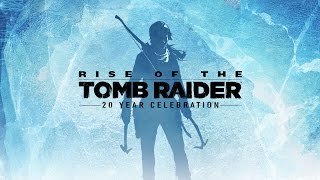 "New trailer of ""Rise of the Tomb Raider 20 Year Celebration"""