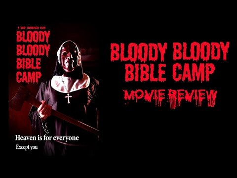 Bloody Bloody Bible Camp Review