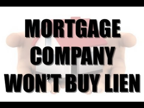 How To Buy Tax Liens – Why The Mortgage Company Won't Redeem The Tax Lien They Own