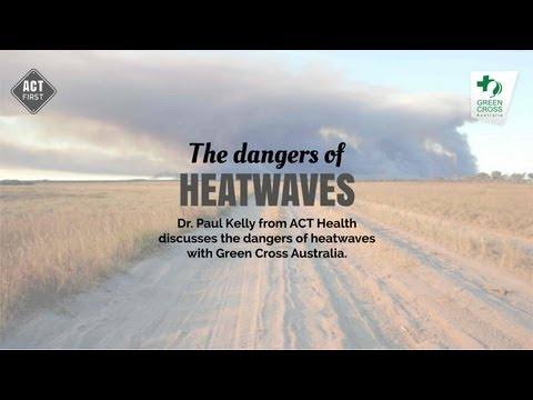 The dangers of heatwaves