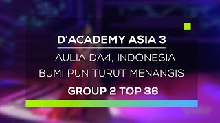 Video D'Academy Asia 3 : Aulia, Indonesia - Bumi Pun Turut Menangis MP3, 3GP, MP4, WEBM, AVI, FLV November 2018