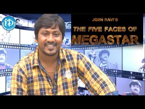 Josh Ravi Celebrates Megastar Chiranjeevi 60th Birthday || Five Faces of Megastar