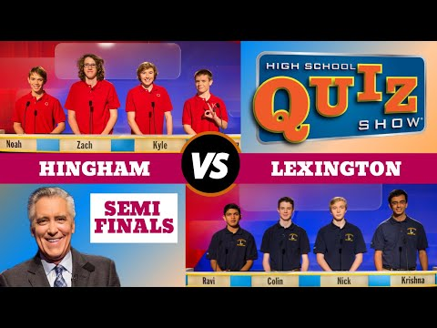 High School Quiz Show - Semifinal #1: Hingham vs. Lexington (813)