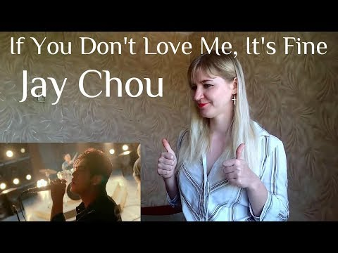 Jay Chou - If You Don't Love Me, It's Fine |MV Reaction|