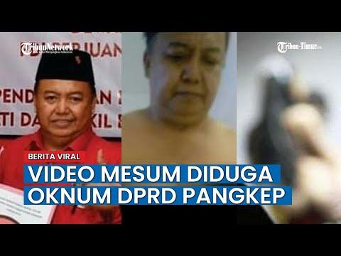 VIRAL Video Mesum Diduga Oknum Anggota DPRD Pangkep dari PDIP Beredar di Medsos