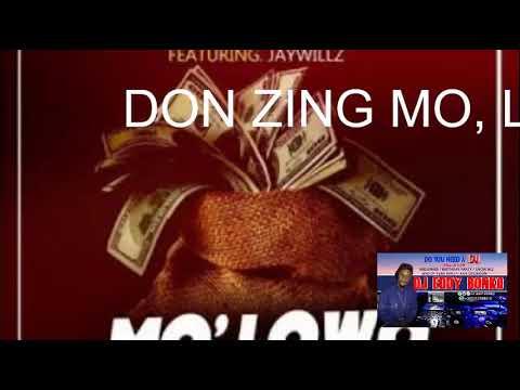 Don zing ft jaywillz MO LOWO