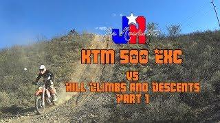 10. KTM 500 EXC vs Climbs and Descents Part 1