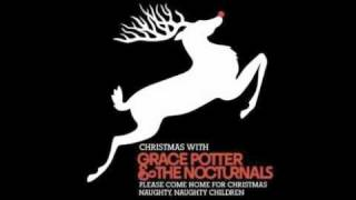 Grace Potter&The Nocturnals - Please Come Home For Christmas