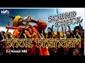 Bhole Bhandari | SOUNDCHECK Remix | Dj Naresh Kushwah NRS | 2018
