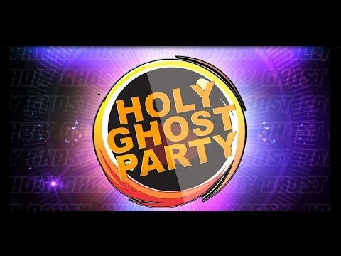 April 2017 Holy Ghost Party