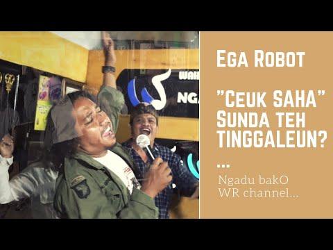 """""""CEUK SAHA"""" SUNDA TEH TINGGALEUN? Ega Robot & Barlin Ngadu baKO Wahyu Roche channel"""