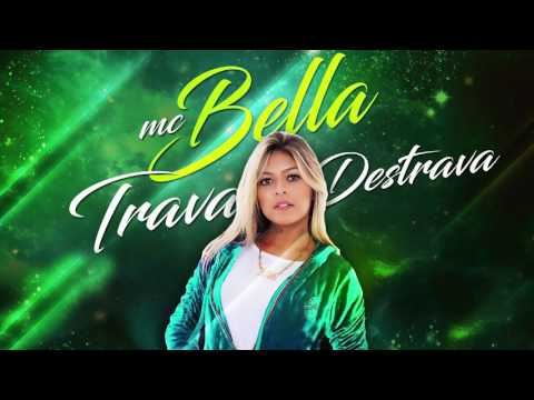 MC Bella 2017: Trava e destrava