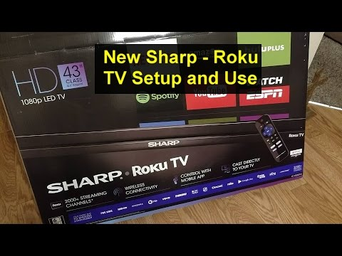 New Sharp - Roku TV initial set up and use. - VOTD