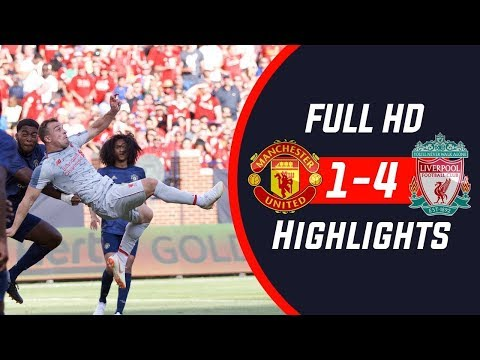 Manchester United Vs Liverpool FC 1   4 Extended Highlights 2018 Pre-season