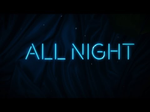 All Night (Lyric Video) [Ultra Music] - All Night (Lyric Video) [