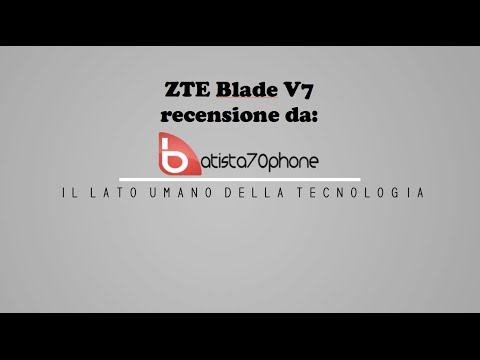 ZTE Blade V7 recensione ita (видео)
