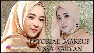 Video TUTORIAL MAKEUP NISSA SABYAN || MP3, 3GP, MP4, WEBM, AVI, FLV Mei 2019