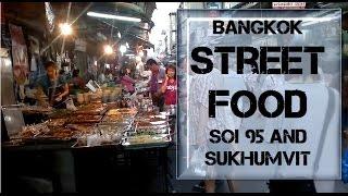 Bangkok Living&Travel - Street Food Soi 95