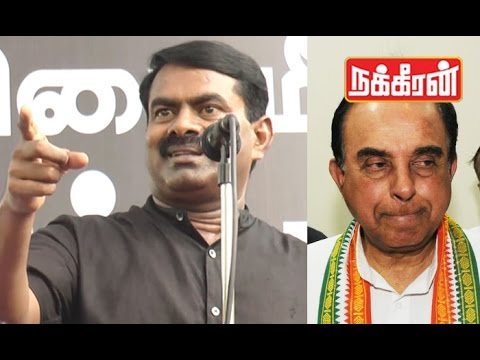 Seeman-attacks-Subramanian-Swamy-for-his-Annoying-Statement-in-Cauvery-Issue