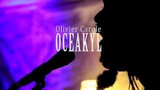 Olivier Carole Oceakyl  Liberation  Teaser 1