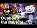 Cuphead the Musical (feat Markiplier, NateWantsToBattle, Jacksepticeye n More)