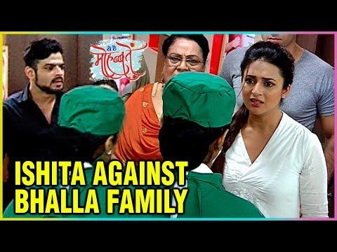 Ishita Goes AGAINST Bhalla Family To Save Roshini