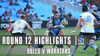 Bulls v Waratahs Rd.12 2019 Super rugby video highlights | Super Rugby Video Highlights