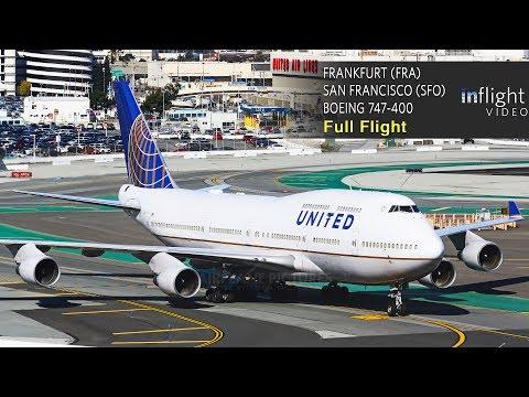 United Airlines Boeing 747-400 Full Flight | Frankfurt to San Francisco | UA927 (with ATC)