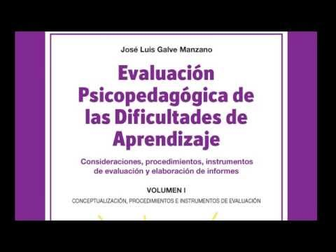 Evaluación Psicopedagógica de las Dificultades de Aprendizaje. Vol 1