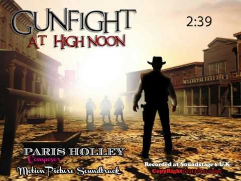 """PARIS"" (Holley) ""Gunfight at High Noon"""