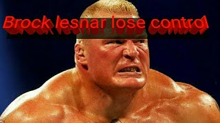 Video 5 Times Brock lesnar lose their control MP3, 3GP, MP4, WEBM, AVI, FLV Juli 2018