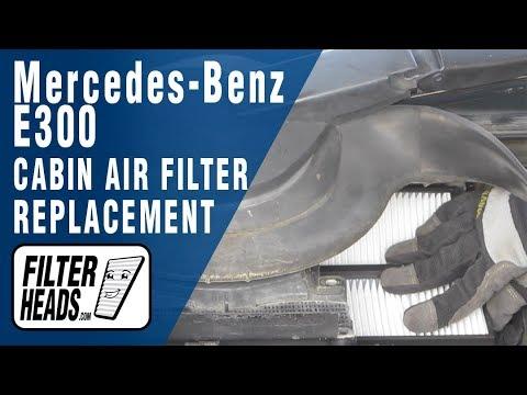 Cabin air filter replacement – Mercedes-Benz E300