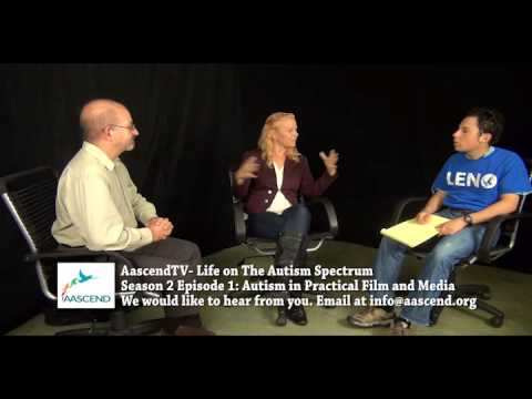 """Autism in Practical FIlm and Media"", Aascend TV Season 2 Episode 1"