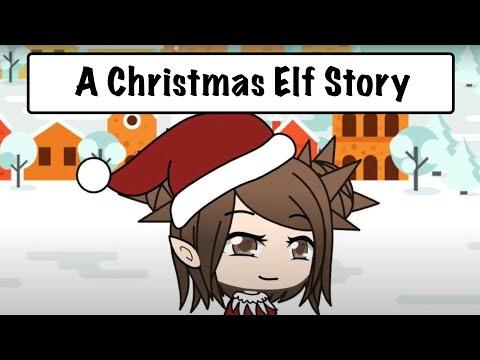 A Christmas Elf Story / Gacha Life / GLMM