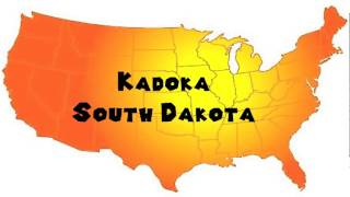 Kadoka (SD) United States  city images : How to Say or Pronounce USA Cities — Kadoka, South Dakota