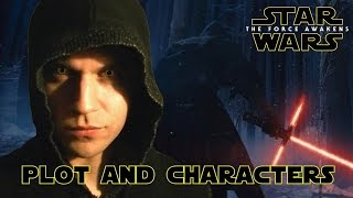 Star Wars Talk: *SPOILERS* Force Awakens plot, characters, speculations!