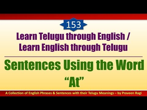 "153 - Spoken Telugu (advanced Level) Learning Videos - Sentences Using The Word ""at"""