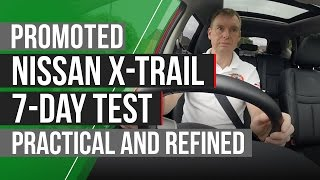 Promoted: Nissan X-Trail 7-day test - impressive quality and drive by Autocar