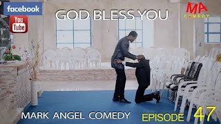 GOD BLESS YOU (Mark Angel Comedy)