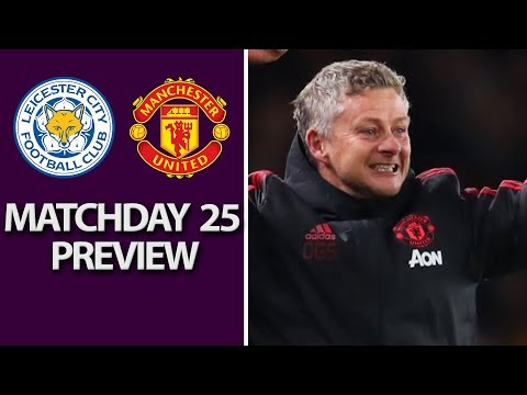 Video: Leicester City v. Man United | PREMIER LEAGUE MATCH PREVIEW | 2/3/19 | NBC Sports