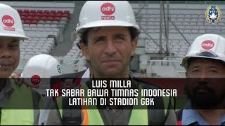 Download Video Luis Milla Tak Sabar Bawa Timnas Indonesia Latihan di Stadion GBK MP3 3GP MP4