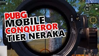 ACE CONQUEROR TIER NERAKA - PUBG MOBILE INDONESIA