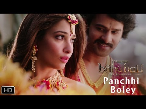 Panchhi Bole | Romantic Song | Baahubali - The Beginning | Prabhas, Tamannaah